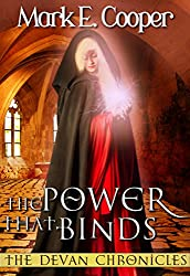 The Power That Binds: Devan Chronicles Book 2 (English Edition)