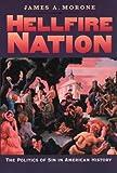 Hellfire Nation 9780300105179