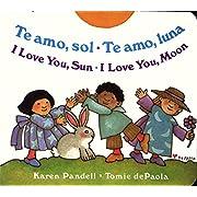 I Love You Sun / I Love You Moon: Te amo Sol / Te amo Luna (Spanish Edition)