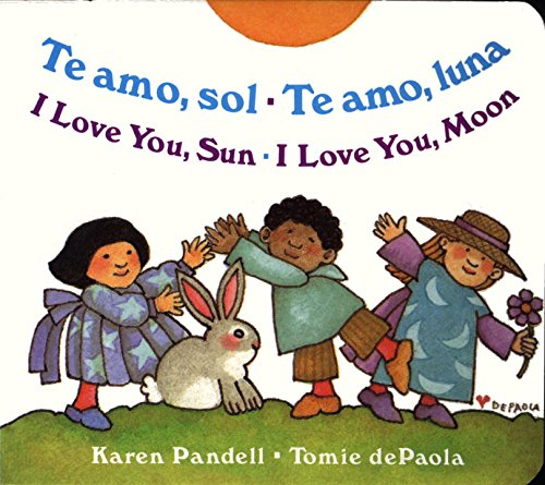 I Love You Sun / I Love You Moon: Te amo Sol / Te amo Luna (Spanish (Spanish For Love)