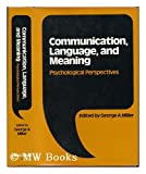 Communication, Language and Meaning, Banfield, 0465012833