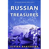 Russian Treasures. A Historical Novel: An epic love story set in Russia during the Bolshevik Revolution of 1917