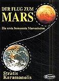 img - for Der Flug zum Mars Die erste bemannte Marsmission book / textbook / text book