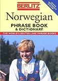 Berlitz Norwegian Phrase Book & Dictionary by Ltd. Berlitz Publishing Company