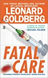 Fatal Care, Leonard Goldberg, 0451205294