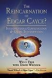 The Reincarnation of Edgar Cayce?: Interdimensional Communication and Global Transformation