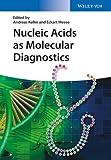 Nucleic Acids As Molecular Diagnostics, , 3527335560