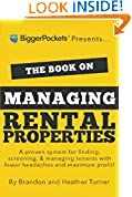 #7: The Book on Managing Rental Properties: A Proven System for Finding, Screening, and Managing Tenants with Fewer Headaches and Maximum Profits