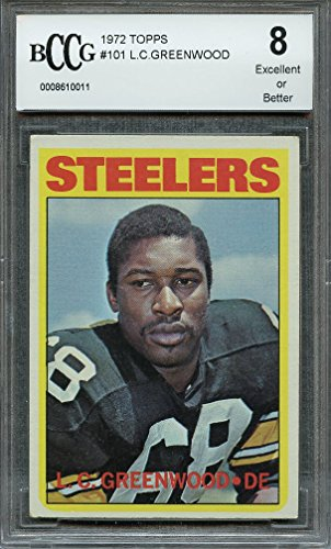 Greenwood Steelers Lc (1972 topps 101 L.C. GREENWOOD pittsburgh steelers rookie (CENTERED) BGS BCCG 8 Graded Card)