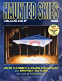 Haunted Skies Volume 8, John Hanson and Dawn Marina Holloway, 0957494416