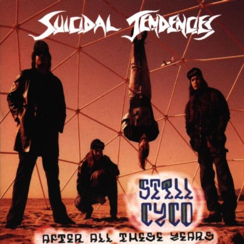 Suicidal Tendencies - Still Cyco After All These Years - Amazon.com Music