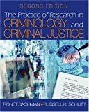 The Practice of Research in Criminology and Criminal Justice 9780761928775