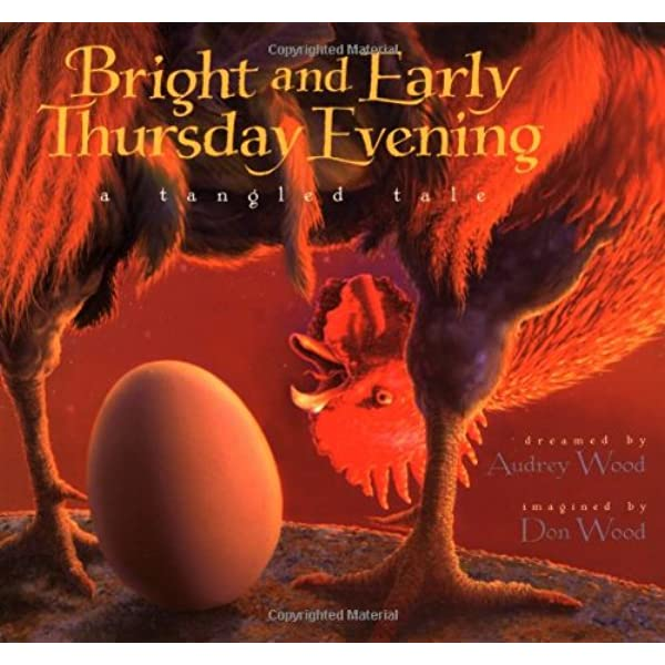Bright And Early Thursday Evening A Tangled Tale Wood Audrey Wood Don 9780152003630 Amazon Com Books
