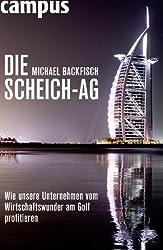 Die Scheich-AG: Wie unsere Unternehmen vom Wirtschaftswunder am Golf profitieren
