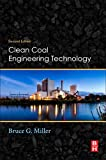 Clean Coal Engineering Technology, Second Edition