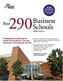 Best 290 Business Schools 2008, Nedda Gilbert and Princeton Review Staff, 0375766278