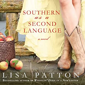 Southern As A Second Language: A Novel Audiobook
