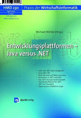 HDM Praxis der Wirtschaftsinformatik, H.230 : Entwicklungsplattformen - Java versus .NET