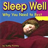 img - for [(Sleep Well: Why You Need to Rest * * )] [Author: Kathy Feeney] [Sep-2004] book / textbook / text book