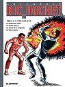 Ric Hochet l'Intégrale, Tome 11 : Le disparu de l'enfer ; Le double qui tue ; La maison de la vengeance ; La liste mortelle par Tibet