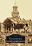 img - for Vicksburg (MS) (Images of America) book / textbook / text book