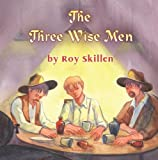 The Three Wise Men, Roy Skillen, 1609111079