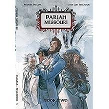 Pariah, Missouri: The Promised Land