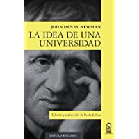 La idea de una universidad (Spanish Edition)