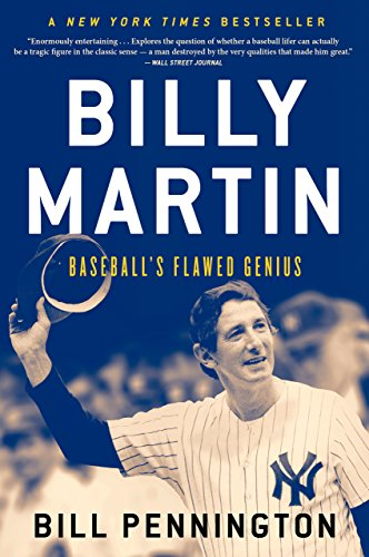 Billy Martin: Baseball's Flawed Genius cover
