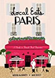Local Eats Paris: A Traveler's Guide