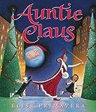 Auntie Claus, Elise Primavera, 0547406223