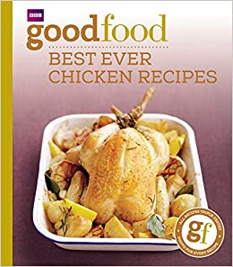 101 best ever chicken recipes tried and tested recipes good food 101 best ever chicken recipes tried and tested recipes good food 101 jeni wright 9781846074349 amazon books forumfinder Image collections