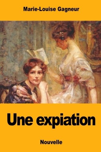 Une expiation (French Edition) Caboche Media