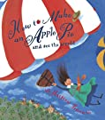 How to Make an Apple Pie and See the World (Dragonfly Books), by Marjorie Priceman