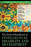 The Oxford Handbook of Intellectual Disability and Development 9780195305012