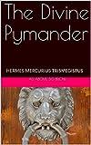 The Divine Pymander: As above, So below