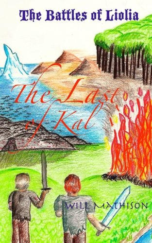 Read Online The Battles of Liolia: The Last of Kal pdf epub