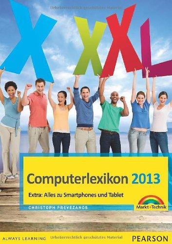 Computerlexikon 2013 - Das große Computerlexikon erklärt alle Fachbegriffe (Sonstige Bücher M+T)