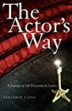 The Actor's Way, Benjamin Lloyd, 158115447X