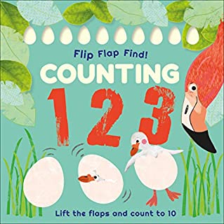 Book Cover: Flip, Flap, Find! Counting 1, 2, 3: Lift the Flaps and Count to 10