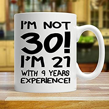 Funny Inspirational Mugs Cup 11oz 30th Birthday Mug Gift