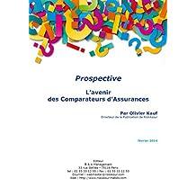 L'avenir des Comparateurs d'Assurances (Prospective) (French Edition)
