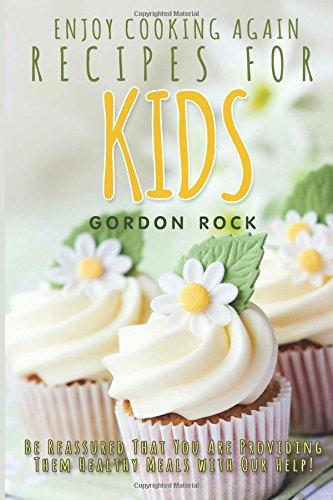 Enjoy Cooking Again Recipes Kids