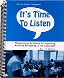 It's time to listen: Metacognitive activities for improving auditory processing in the classroom