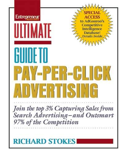Ultimate Guide to Pay-Per-Click Advertising (Best Pay Per Click Ads)