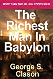 Richest Man in Babylon by Clason, George Samuel (2007)
