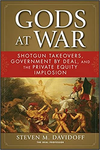Gods At War: Shotgun Takeovers, Government By Deal, And The Private Equity Implosion Epub Descarga gratuita