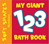 Soft Shapes: My Giant 123 Bath Book, Ikids Staff, 1584763574