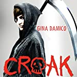Croak | Gina Damico