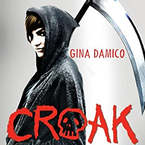 Croak Audiobook